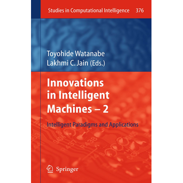 Springer Berlin Innovations in Intelligent Machines -2 - Intelligent Paradigms and Applications