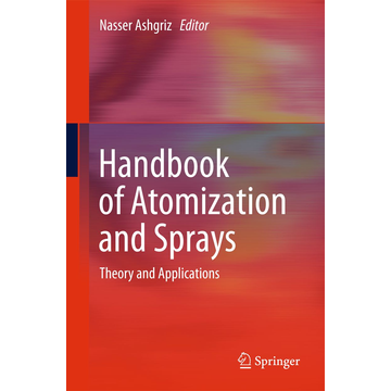 Springer US Handbook of Atomization and Sprays - Theory and Applications