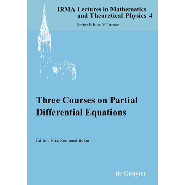 De Gruyter Three Courses on Partial Differential Equations