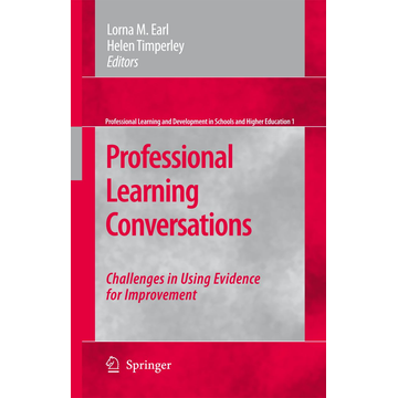 Springer Netherland Professional Learning Conversations - Challenges in Using Evidence for Improvement
