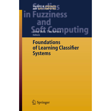 Springer Berlin Foundations of Learning Classifier Systems