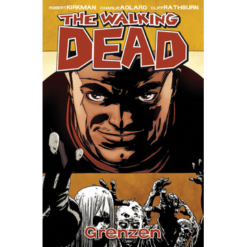 Robert Kirkman The Walking Dead 18 - Grenzen