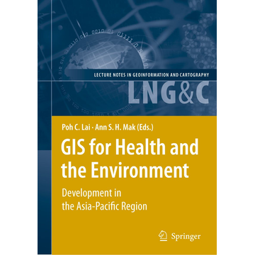 Springer Berlin GIS for Health and the Environment - Development in the Asia-Pacific Region