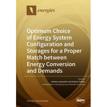 MDPI Optimum Choice of Energy System Configuration and Storages for a Proper Match between Energy Conversion and Demands