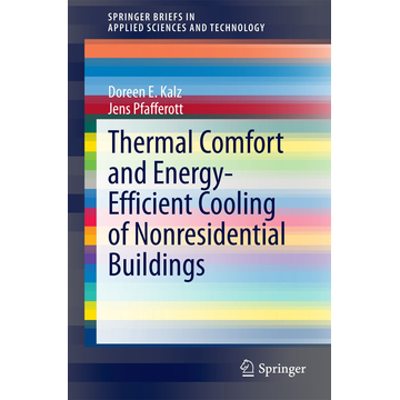 Doreen E. Kalz Thermal Comfort and Energy-Efficient Cooling of Nonresidential Buildings