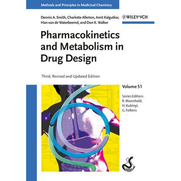 Dennis A. Smith Pharmacokinetics and Metabolism in Drug Design