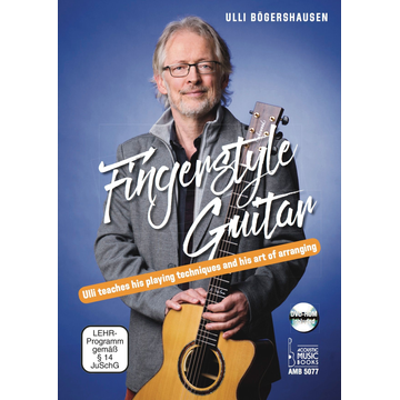 Ulli Bögershausen Fingerstyle Guitar - Ull teaches his playing techniques and his art of arranging. DVD-ROM included
