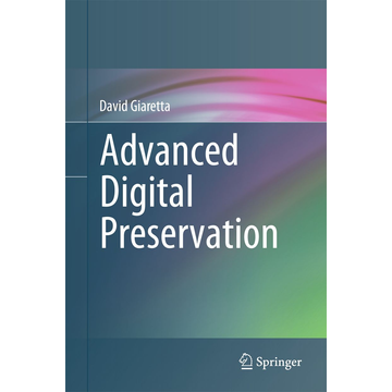 David Giaretta Advanced Digital Preservation