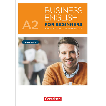 Andrew Frost Business English for Beginners - New Edition - A2 - Workbook - Mit PagePlayer-App inkl. Audios