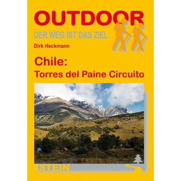 Dirk Heckmann Chile: Torres del Paine Circuito