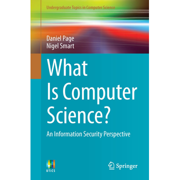 Daniel Page What Is Computer Science? - An Information Security Perspective