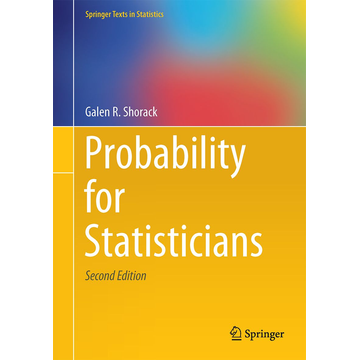 Galen R. Shorack Probability for Statisticians