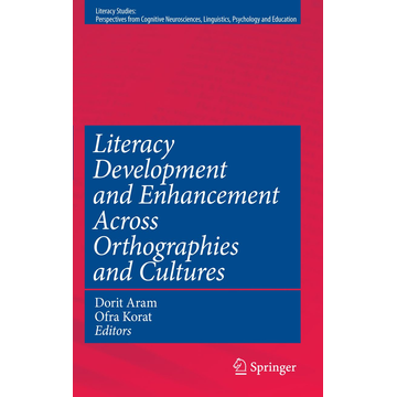 Springer US Literacy Development and Enhancement Across Orthographies and Cultures