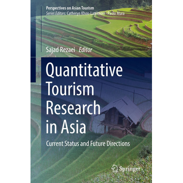 Springer Singapore Quantitative Tourism Research in Asia - Current Status and Future Directions