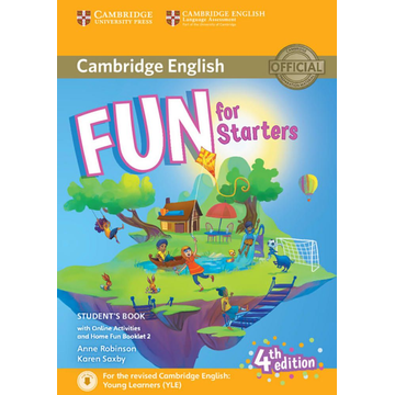 Robinson, Anne Fun for Starters 4th Edition - Student's Book with Home Fun Booklet and online activities