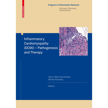 Springer Basel Inflammatory Cardiomyopathy (DCMi) - Pathogenesis and Therapy