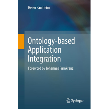 Heiko Paulheim Ontology-based Application Integration