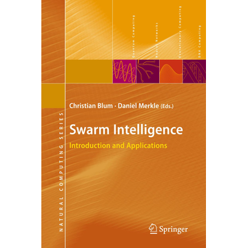 Springer Berlin Swarm Intelligence - Introduction and Applications