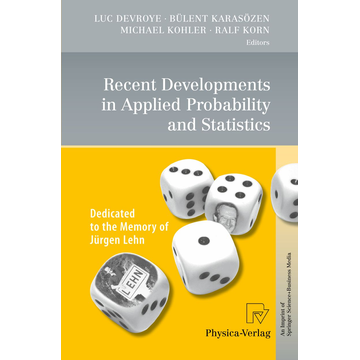 Physica Recent Developments in Applied Probability and Statistics - Dedicated to the Memory of Jürgen Lehn