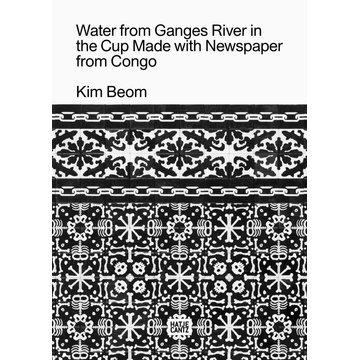 Beom, Kim Kim Beom - Water from Ganges River in the Cup Made with Newspaper from Congo
