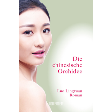 Lingyuan Luo Die chinesische Orchidee