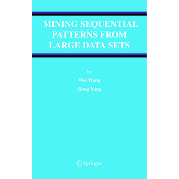 Wei Wang Mining Sequential Patterns from Large Data Sets