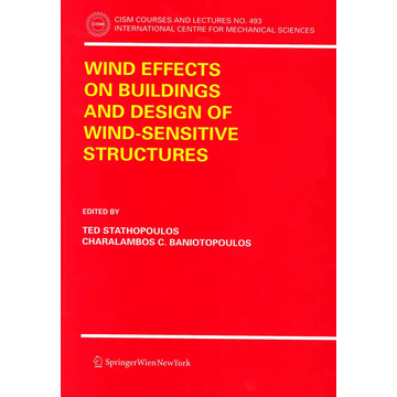 Springer Wien Wind Effects on Buildings and Design of Wind-Sensitive Structures