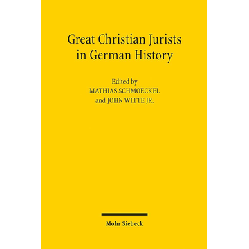 Mohr Siebeck Great Christian Jurists in German History