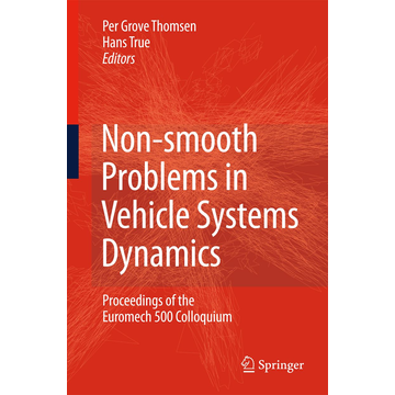 Springer Berlin Non-smooth Problems in Vehicle Systems Dynamics - Proceedings of the Euromech 500 Colloquium
