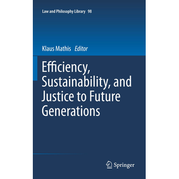 Springer Netherland Efficiency, Sustainability, and Justice to Future Generations