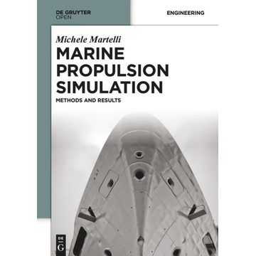 Michele Martelli Marine Propulsion Simulation - Methods and Results