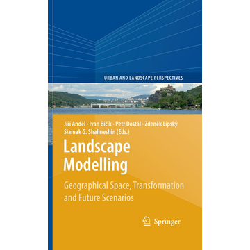 Springer Netherland Landscape Modelling - Geographical Space, Transformation and Future Scenarios