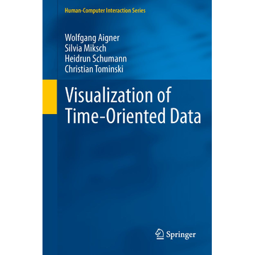 Wolfgang Aigner Visualization of Time-Oriented Data