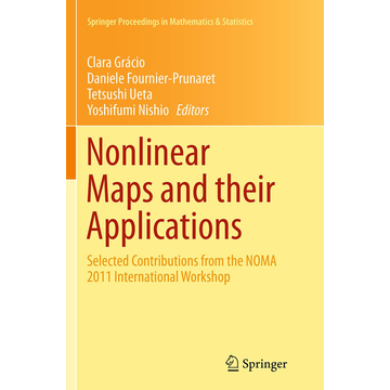 Springer US Nonlinear Maps and their Applications - Selected Contributions from the NOMA 2011 International Workshop