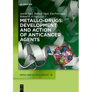 De Gruyter Metallo-Drugs: Development and Action of Anticancer Agents