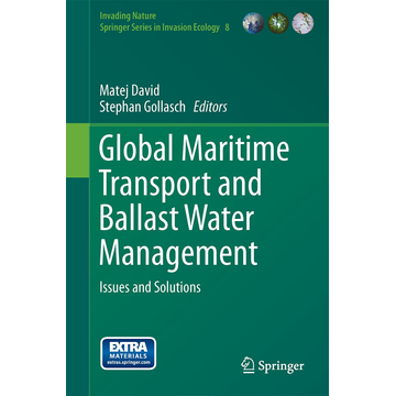 Springer Netherland Global Maritime Transport and Ballast Water Management - Issues and Solutions