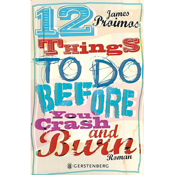 James Proimos 12 things to do before you crash and burn