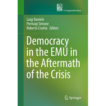 Springer International Publishing Democracy in the EMU in the Aftermath of the Crisis