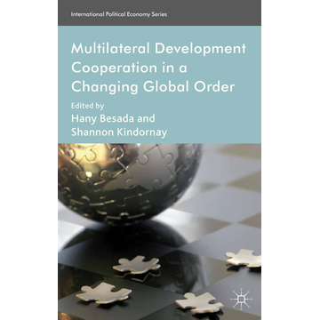 Palgrave Macmillan UK Multilateral Development Cooperation in a Changing Global Order