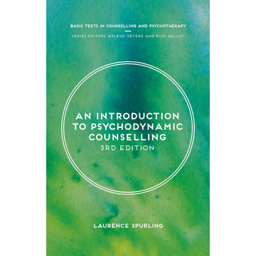 Laurence Spurling An Introduction to Psychodynamic Counselling