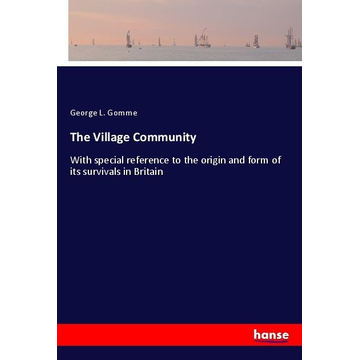Gomme, George L. The Village Community