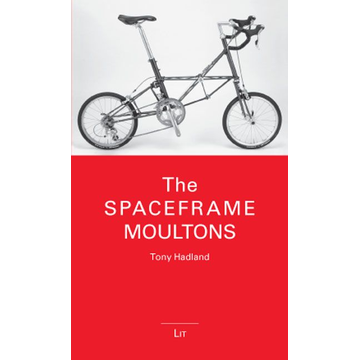 Tony Hadland The Spaceframe Moultons