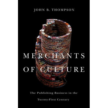 John B. Thompson Merchants of Culture
