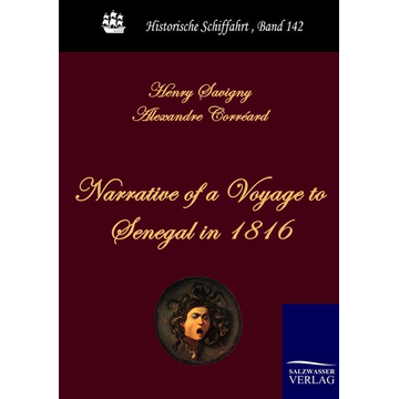 Henry Savigny Narrative of a Voyage to Senegal in 1816