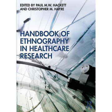 Handbook of Ethnography in Healthcare Research