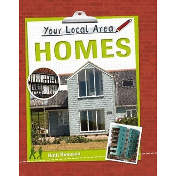Thomson, Ruth Your Local Area: Homes