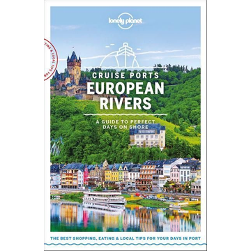 Symington, Andy Lonely Planet Cruise Ports European Rivers 1