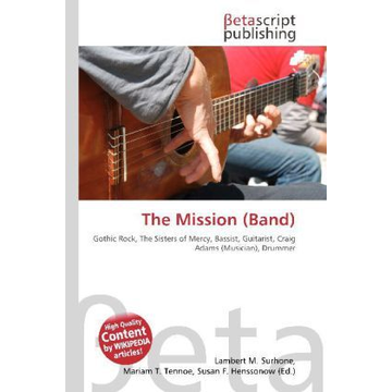 Betascript Publishing The Mission (Band)