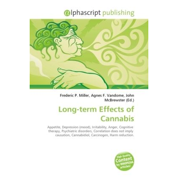 Alphascript Publishing Long-term Effects of Cannabis
