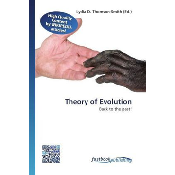 FastBook Publishing Theory of Evolution - Back to the past!